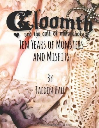 gloomth book 10 years monsters misfits taeden hall toronto