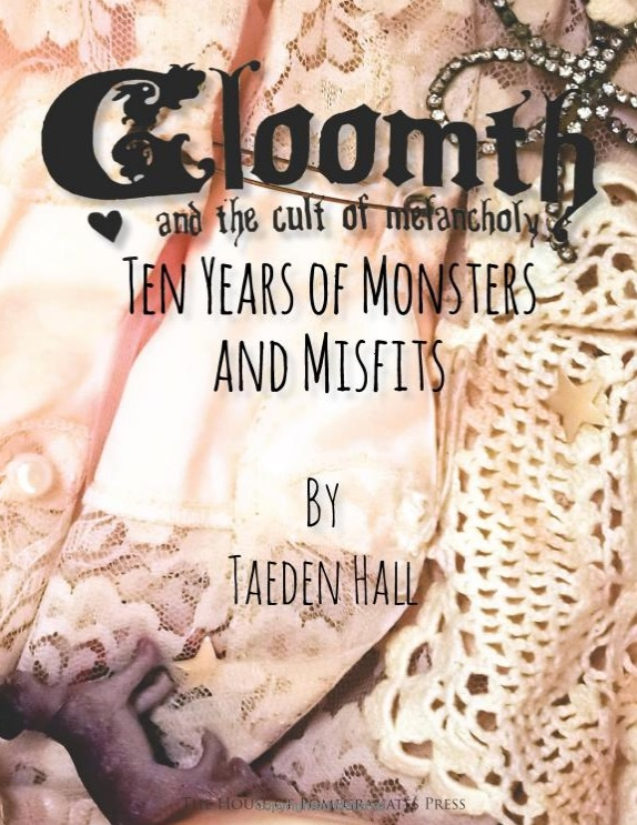 gloomth book 10 years monsters misfits taeden hall toronto